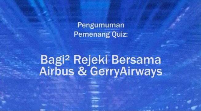 """Pengumuman Pemenang Quiz """"Bagi² Rejeki Bersama Airbus dan GerryAirways"""""""